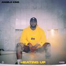 Heating Up/Angelo King