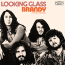 Brandy (You're a Fine Girl) (Single Version)/Looking Glass