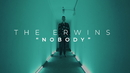 Nobody (Official Music Video)/The Erwins