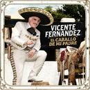 El Caballo de Mi Padre/Vicente Fernández