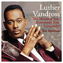 The Mistletoe Jam (Everybody Kiss Somebody) - The Remixes/Luther Vandross