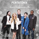 That's Christmas To Me (Deluxe Edition)/Pentatonix