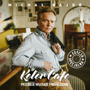Kolor Cafe. Przeboje Włoskie i Francuskie/Michal Bajor
