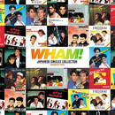 Japanese Singles Collection: Greatest Hits/Wham!