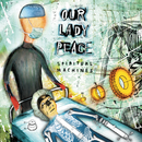 Spiritual Machines 20th Anniversary/Our Lady Peace