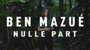Nulle part/Ben Mazué