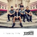 I Love My Life/Justice Crew