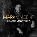 Dance Monkey/Mark Vincent