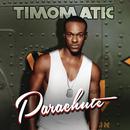 Parachute/Timomatic