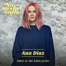 Askan är den bästa jorden/Ana Diaz