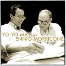 Yo-Yo Ma Plays Ennio Morricone/Yo-Yo Ma