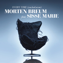 Every Time (You Look At Me) (Remixes)( feat.Sisse Marie)/Morten Breum
