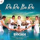 """Ra Ra Itu Ra (From """"Bogan (Telugu)"""")/D. Imman"""