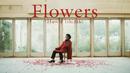 Flowers/石崎ひゅーい