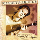 I Can Hear You/Carolyn Arends