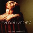 This Much I Understand/Carolyn Arends
