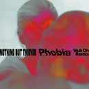 Phobia (Wuh Oh Remix)/Nothing But Thieves