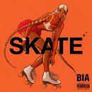 SKATE/BIA