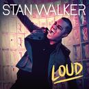 Loud/Stan Walker