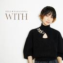 WITH/中島 美嘉