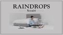 Raindrops/Sezairi