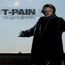 The Lost Remixes/T-Pain