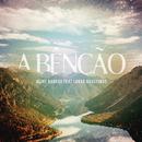 A Bênção (The Blessing)( feat.Lukas Agustinho)/Aline Barros