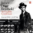 An English Gentleman (Live At ULU)/James Dean Bradfield