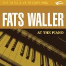 At The Piano/Fats Waller