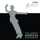 The Great American Songbook/Fred Astaire