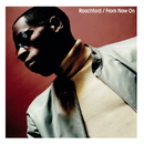 From Now On/Roachford