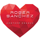 Another Chance/Roger Sanchez