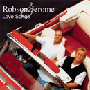 The Love Songs/Robson & Jerome