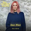 Vara vänner/Ana Diaz