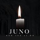 Kun sua ei oo/Juno