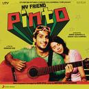 My Friend Pinto (Original Motion Picture Soundtrack)/Ajay-Atul
