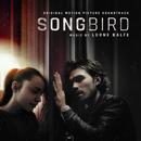 Songbird (Original Motion Picture Soundtrack)/Lorne Balfe