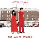 Hotel Yorba (Live at Hotel Yorba)/The White Stripes