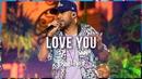 Love You (Ao Vivo)/Turma do Pagode