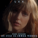 Du tust es immer wieder (Piano Sessions)/LEA