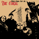 Who's Gonna Find Me/The Coral