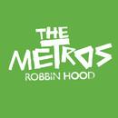 Robbin Hood Download EP/The Metros