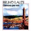 Genova per noi/Bruno Lauzi