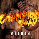 Champion Road/CHEHON