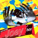 First Album/Joey Boy