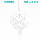 Auld Lang Syne/Pentatonix