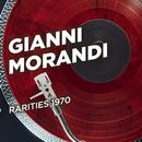 Rarities 1970/Gianni Morandi