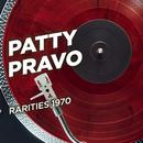 Rarities 1970/Patty Pravo