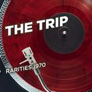 Rarities 1970/The Trip