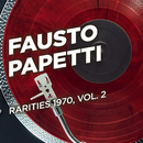 Rarities 1970, Vol. 2/Fausto Papetti